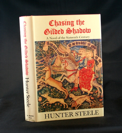 Image for Chasing the Gilded Shadow: A Novel of the Sixteenth Century