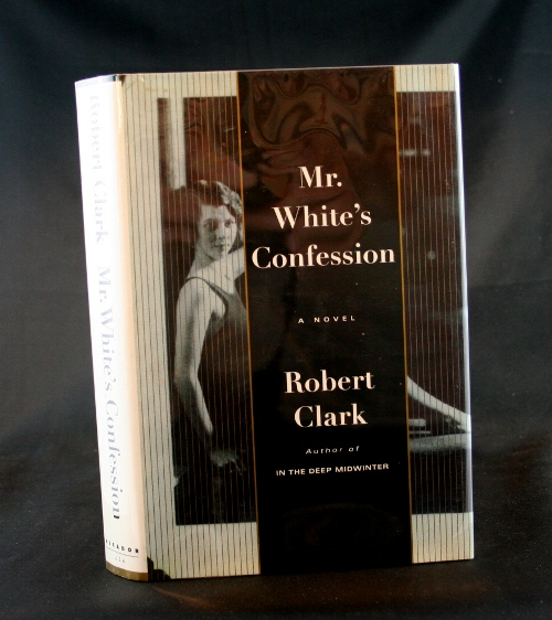Image for Mr. White's Confession: A Novel