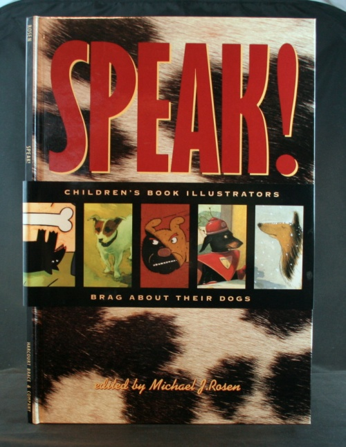 Image for Speak!: Children's Book Illus. Brag About Their Dogs