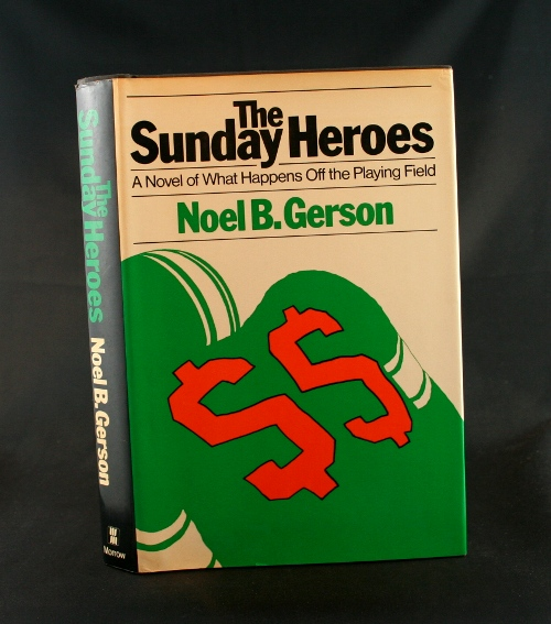 Image for The Sunday Heroes: A Novel of What Happens Off the Playing Field