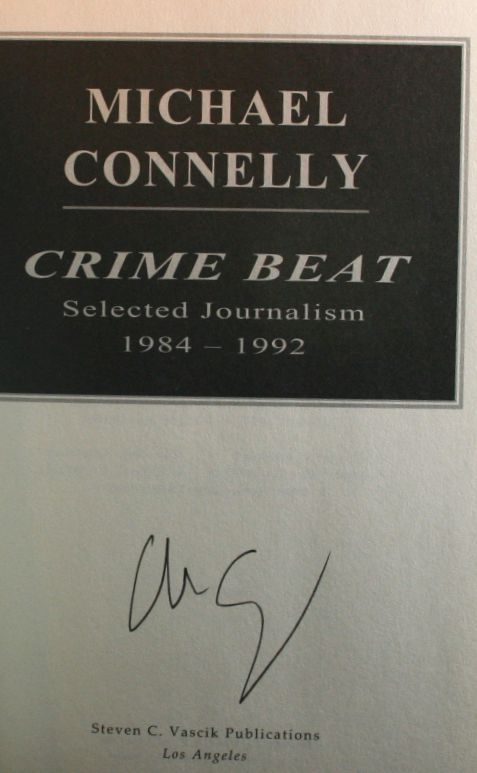 Image for Crime Beat: Selected Journalism 1984 - 1992
