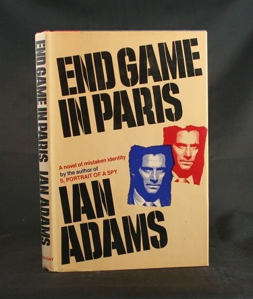 Image for End Game in Paris: A Novel of Mistaken Identity