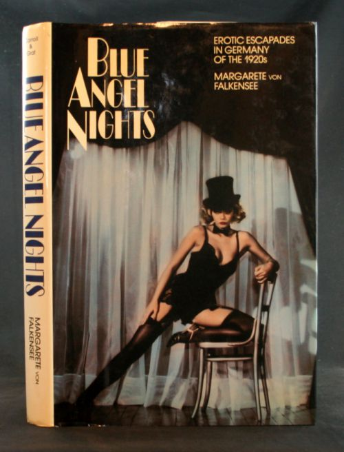 Image for Blue Angel Nights: Erotic Escapdes in Germany of the 1920s