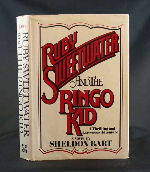Image for Ruby Sweetwater and the Ringo Kid: A Thrilling and Larcenous Adventure