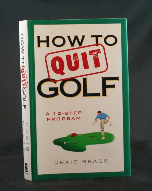 Image for How to Quit Golf: A 12-Step Program