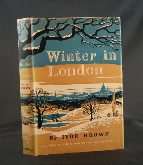 Image for Winter in London: An Excursion into the Pleasure of a Rich and Fascinating City