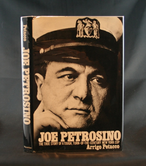 Image for Joe Petrosino: The True Story of a Tough, Turn-of-the-Century New York Cop
