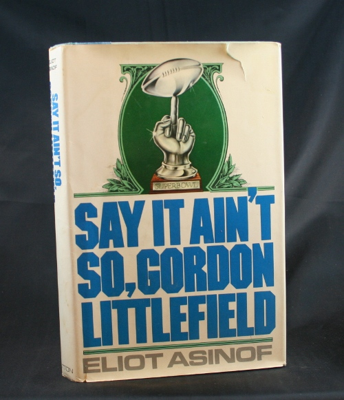 Image for Say It Ain't So, Gordon Littlefield