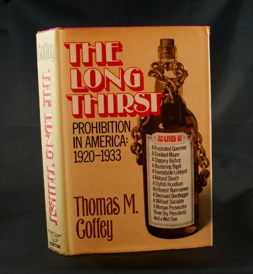 Image for The Long Thirst: Prohibition in America 1920-1933