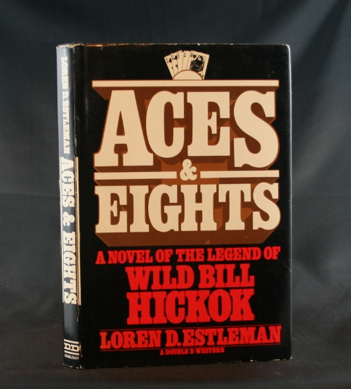 Image for Aces & Eights: A Novel of the Legend of Wild Bill Hickok