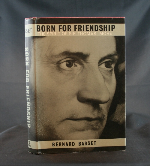 Image for Born for Friendship: The Spirit of Sir Thomas More