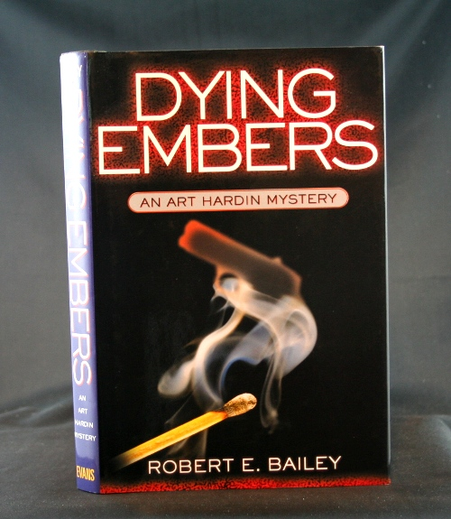 Image for Dying Embers: An Art Hardin Mystery
