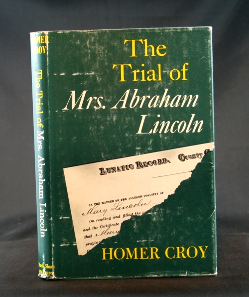 Image for The Trial of Mrs. Abraham Lincoln