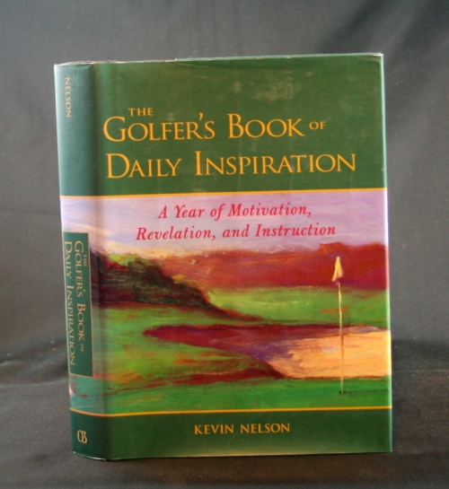 Image for The Golfer's Book of Daily Inspiratioin: A Year of Motivation, Revelation, and I