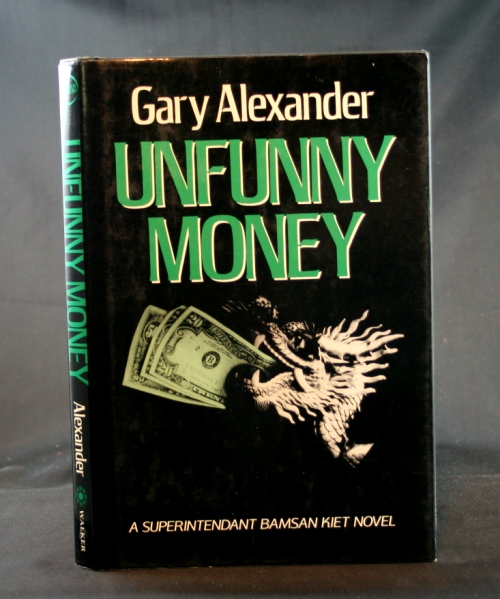 Image for Unfunny Money: A Superintendent Bamsan Kiet Novel