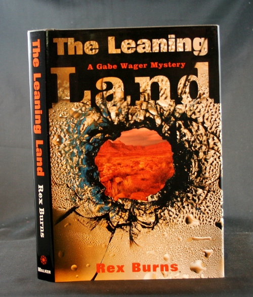 Image for The Leaning Land: A Gabe Wager Mystery
