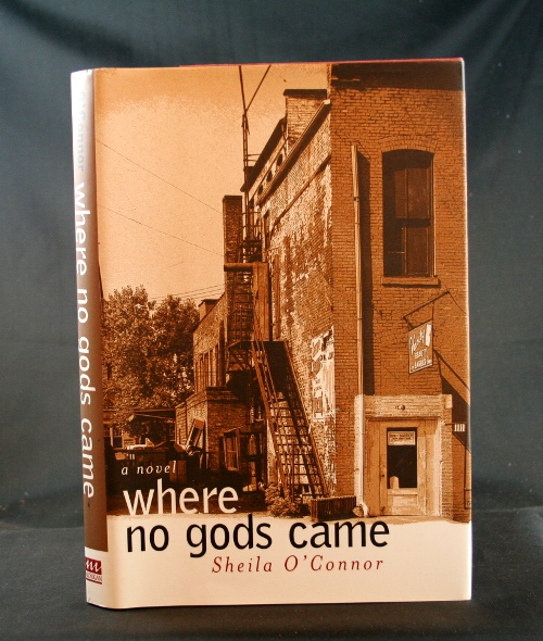 Image for Where No Gods Came: A Novel