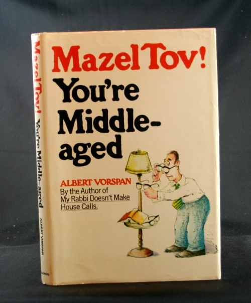 Image for Mazel Tov! You're Middle-aged