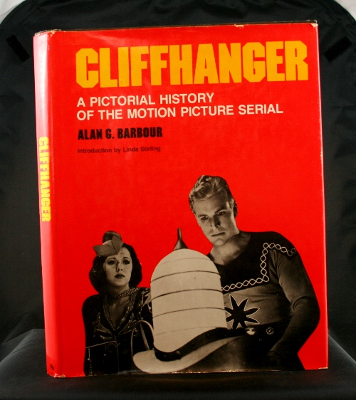 Image for Cliffhanger: A Pictorial History of the Motion Picture Serial