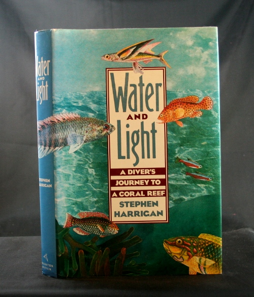 Image for Water and Light: A Diver's Journey to a Coral Reef