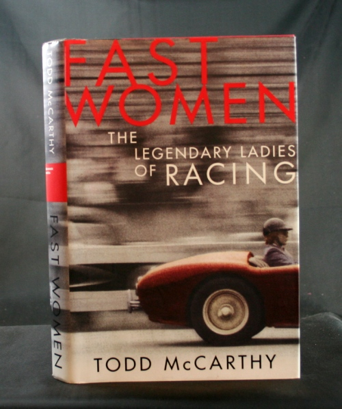 Image for Fast Women: The Legendary Ladies of Racing