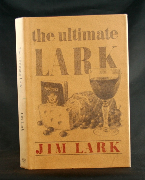 Image for The Ultimate Lark: In Search of Epicurean Adventure