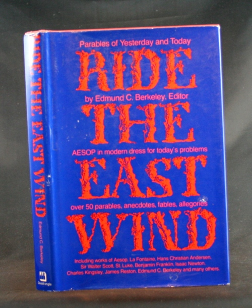 Image for Ride the East Wind: Parables of Yesterday and Today