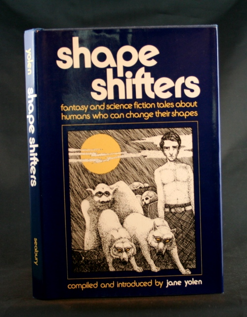 Image for Shape Shifters: Fantasy and Science Fiction Tales About Humans Who Can Change Th