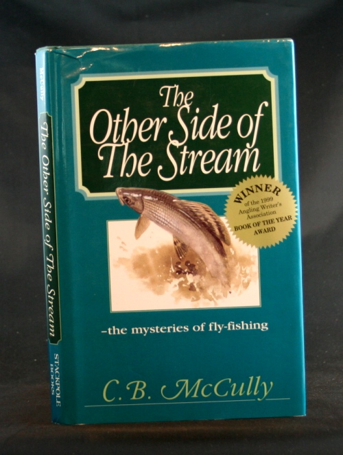 Image for The Other Side of the Stream: the mysteries of fly-fishing