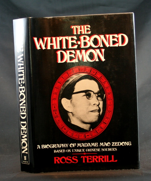 Image for The White-Boned Demon: A Biography of Madame Mao Zedong