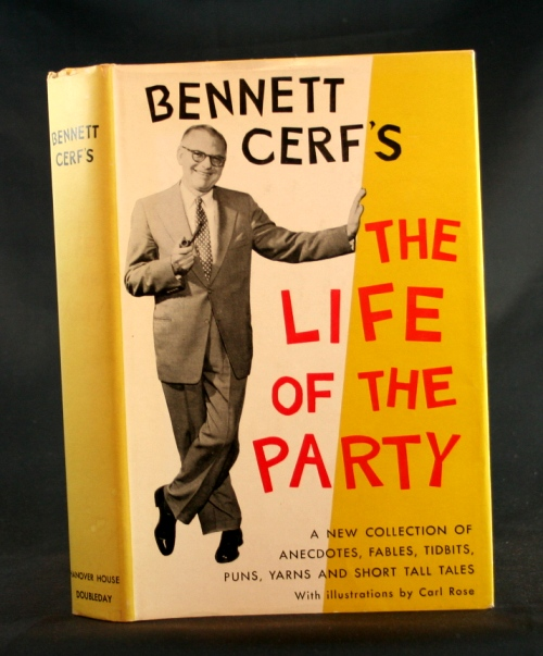 Image for Bennett Cerf's The Life of the Party: A New Collection of Anecdotes, Fables, Tid