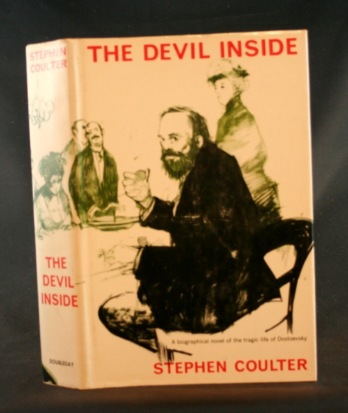Image for The Devil Inside: A Biographical Novel of the Tragic Life of Dostoevsky