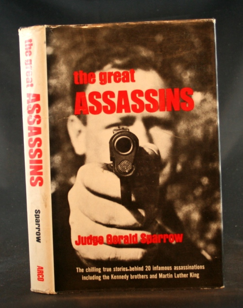 Image for The Great Assassins: The chilling true stories behind 20 infamous assassinations