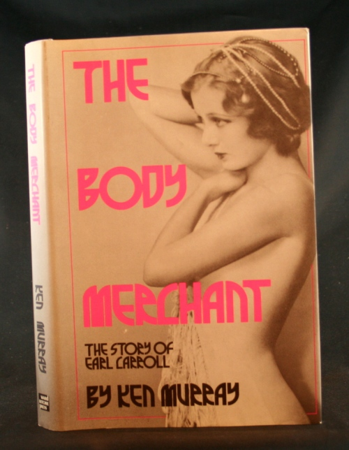 Image for The Body Merchant: The Story of Earl Carroll