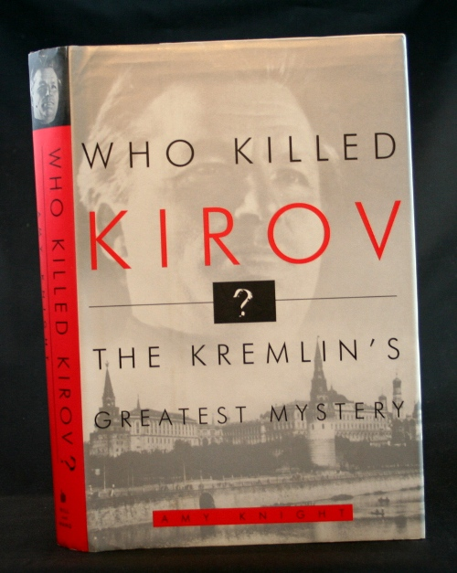 Image for Who Killed Kirov?: The Kremlin's Greatest Mystery