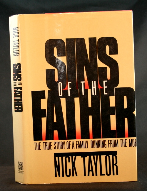 Image for Sins of the Father: The True Story of a Family Running from the Mob