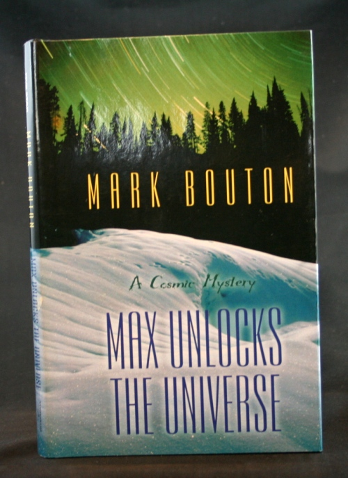 Image for Max Unlocks the Universe: A Cosmic Mystery