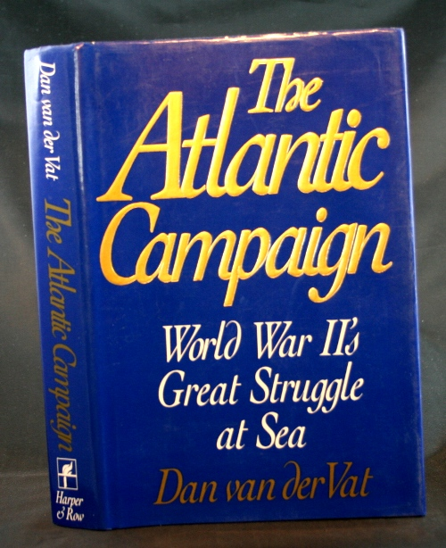 Image for The Atlantic Campaign: World War II's Great Struggle at Sea