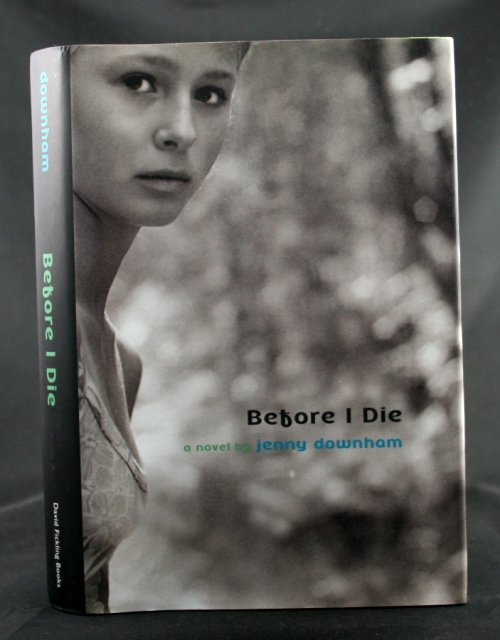 Image for Before I Die: A Novel