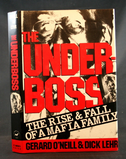 Image for The Underboss: The Rise & Fall of a Mafia Family