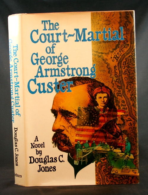 Image for The Court-Martial of George Armstrong Custer: A Novel
