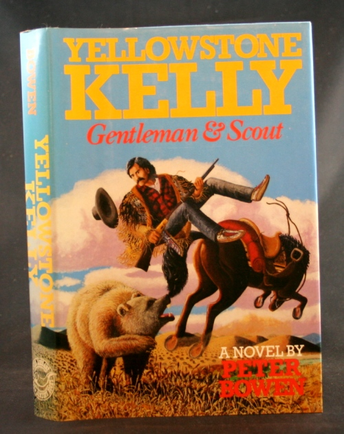 Image for Yellowstone Kelly: Gentleman & Scout