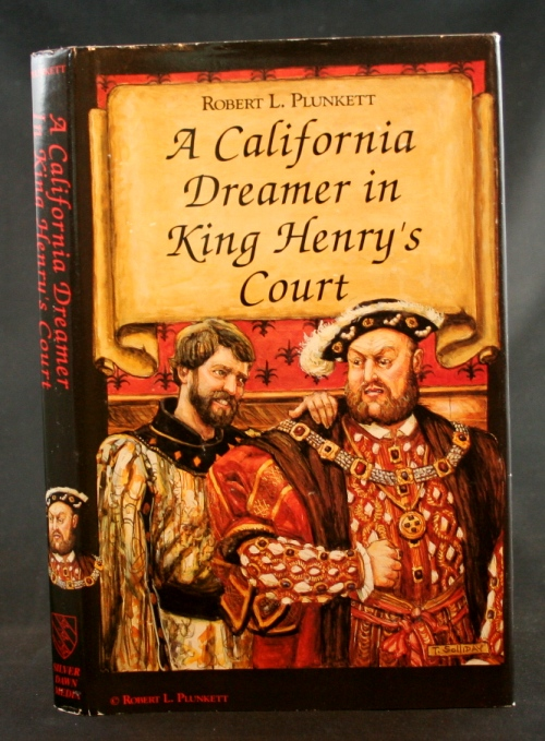 Image for A California Dreamer in King Henry's Court
