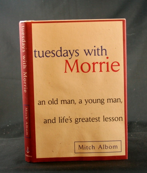 Image for Tuesdays with Morrie: an old man, a young man and life's greatest lesson