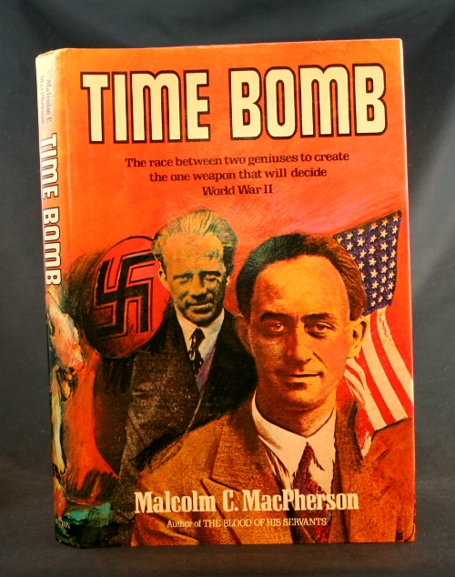 Image for Time Bomb: Fermi, Heisenberg, and the Race for the Atomic Bomb
