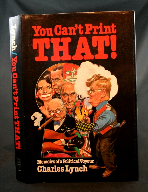 Image for You Can't Print THAT!: Memoirs of a Political Voyeur