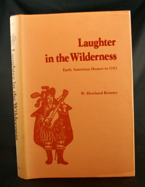 Image for Laughter in the Wilderness: Early American Humor to 1783