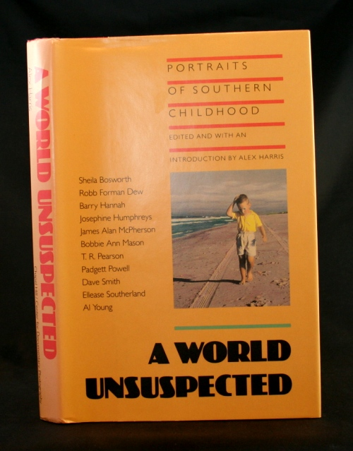 Image for A World Unsuspected: Portraits of Southern Childhood