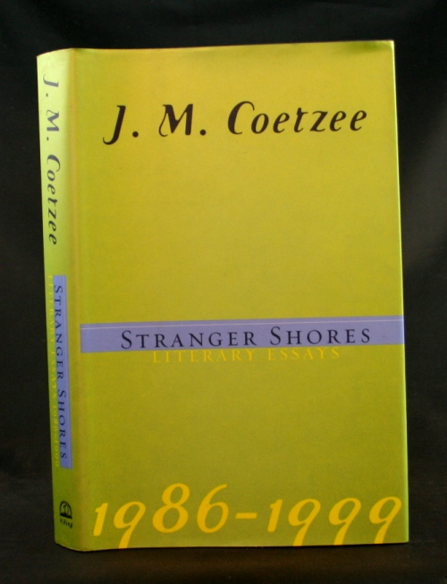 Image for Stranger Shores: Literary Essays 1986-1999