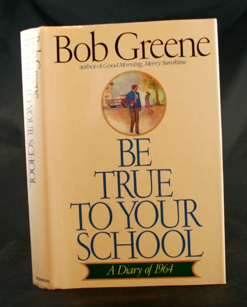 Image for Be True to Your School: A Diary of 1964